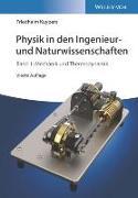 Cover-Bild zu Physik in den Ingenieur- und Naturwissenschaften von Kuypers, Friedhelm