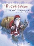 Cover-Bild zu Wie Sankt Nikolaus einen Gehilfen fand von Siegenthaler, Kathrin