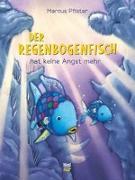 Cover-Bild zu Der Regenbogenfisch hat keine Angst mehr von Pfister, Marcus