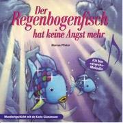 Cover-Bild zu De Rägebogefisch hät kei Angscht me! von Pfister, Marcus