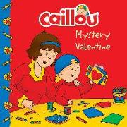 Cover-Bild zu Caillou: Mystery Valentine von Paradis, Anne (Bearb.)