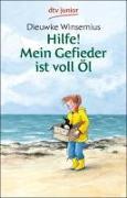 Cover-Bild zu Winsemius, Dieuwke: Hilfe! Mein Gefieder ist voll Öl