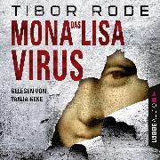 Cover-Bild zu Das Mona-Lisa-Virus (Audio Download) von Rode, Tibor