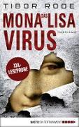 Cover-Bild zu XXL-Leseprobe: Das Mona-Lisa-Virus (eBook) von Rode, Tibor