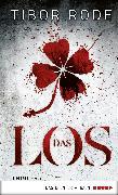 Cover-Bild zu Das Los (eBook) von Rode, Tibor