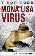 Cover-Bild zu Das Mona-Lisa-Virus (eBook) von Rode, Tibor
