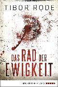 Cover-Bild zu Das Rad der Ewigkeit (eBook) von Rode, Tibor