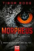 Cover-Bild zu Das Morpheus-Gen von Rode, Tibor