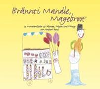 Cover-Bild zu Brännti Mandle, Magebroot, CD von Bond, Andrew