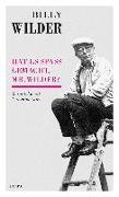 Cover-Bild zu Billy Wilder - Hat es Spaß gemacht, Mr. Wilder? von Wilder, Billy (Interviewpartner)