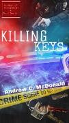 Cover-Bild zu Killing Keys (eBook) von McDonald, Andrew C.