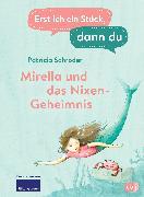 Cover-Bild zu Schröder, Patricia: Erst ich ein Stück, dann du - Mirella und das Nixen-Geheimnis (eBook)