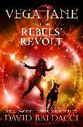 Cover-Bild zu Vega Jane and the Rebels' Revolt von Baldacci, David