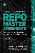 Cover-Bild zu A Practical Guide to Using Repo Master Agreements (eBook) von Harding, Paul