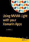 Cover-Bild zu Using MVVM Light with your Xamarin Apps (eBook) von Johnson, Paul