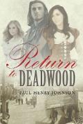 Cover-Bild zu Return to Deadwood (eBook) von Johnson, Paul Henry