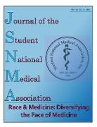 Cover-Bild zu JSNMA Race & Medicine: Diversifying the Face of Medicine (Journal of the Student National Medical Association (JSNMA), #22.2) (eBook) von Publications, Snma