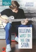 Cover-Bild zu Die Doodle-Lektüre: Alleine wirst du nie ein Star! von Weber, Annette