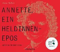 Cover-Bild zu Annette, ein Heldinnenepos von Weber, Anne