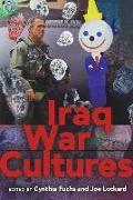 Cover-Bild zu Iraq War Cultures von Fuchs, Cynthia (Hrsg.)