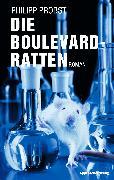 Cover-Bild zu Die Boulevard-Ratten (eBook) von Probst, Philipp
