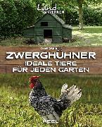 Cover-Bild zu Zwerghühner (eBook) von Gutjahr, Axel