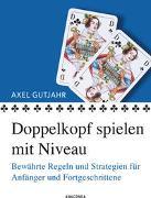 Cover-Bild zu Doppelkopf spielen mit Niveau von Gutjahr, Axel