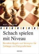 Cover-Bild zu Schach spielen mit Niveau von Gutjahr, Axel