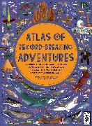 Cover-Bild zu Atlas of Record-Breaking Adventures von Hawkins, Emily