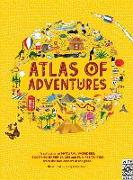 Cover-Bild zu Atlas of Adventures: A Collection of Natural Wonders, Exciting Experiences and Fun Festivities from the Four Corners of the Globe von Williams, Rachel