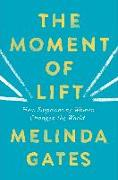 Cover-Bild zu The Moment of Lift von Gates, Melinda