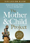 Cover-Bild zu The Mother and Child Project Discussion Guide von Zondervan,