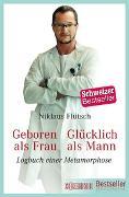 Cover-Bild zu Geboren als Frau - Glücklich als Mann von Flütsch, Niklaus
