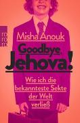 Cover-Bild zu Goodbye, Jehova! von Anouk, Misha