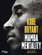 Cover-Bild zu Mamba Mentality von Bryant, Kobe