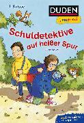 Cover-Bild zu Duden Leseprofi - Schuldetektive auf heißer Spur, 1. Klasse von Wilke, Jutta