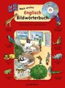 Cover-Bild zu Mein erstes Englisch Bildwörterbuch + CD von gondolino Bildwörter- und Übungsbücher (Hrsg.)