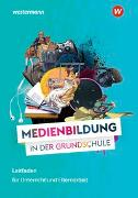 Cover-Bild zu MEDIENWELTEN Grundschule / Medienbildung in der Grundschule