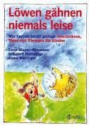 Cover-Bild zu Löwen gähnen niemals leise von Mayer-Skumanz, Lene