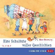 Cover-Bild zu Kruse, Max: Eine Schultüte voller Geschichten (Audio Download)