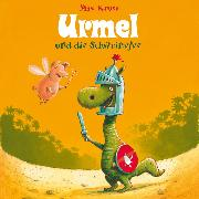 Cover-Bild zu Kruse, Max: Urmel und die Schweinefee (Audio Download)