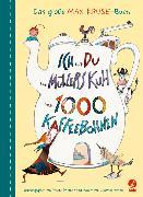 Cover-Bild zu Kruse, Max: Ich und du und Müllers Kuh und 1000 Kaffeebohnen