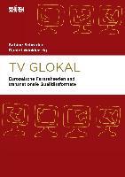 Cover-Bild zu Schrader, Sabine (Hrsg.): TV Glokal