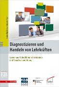 Cover-Bild zu Digel, Sabine (Hrsg.): Diagnostizieren und Handeln von Lehrkräften (eBook)