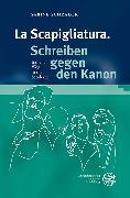 Cover-Bild zu Schrader, Sabine: La Scapigliatura. Schreiben gegen den Kanon (eBook)