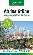 Cover-Bild zu Schrader, Sabine: Ab ins Grüne - Ausflüge rund um Hamburg