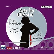 Cover-Bild zu Drei Hörspiele (Audio Download) von Christie, Agatha