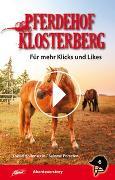 Cover-Bild zu Hollenstein, David: Pferdehof Klosterberg - Für mehr Klicks und Likes