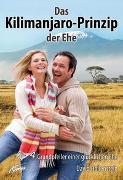 Cover-Bild zu Hollenstein, David: Das Kilimanjaro-Prinzip der Ehe