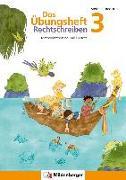 Cover-Bild zu Das Übungsheft Rechtschreiben 3 von Drecktrah, Stefanie